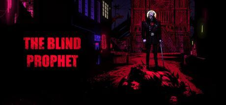 The Blind Prophet Game Free Download Torrent