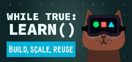 while True learn() Game Free Download Torrent