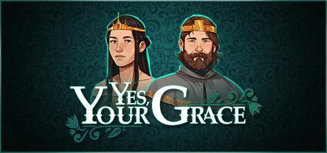 Yes Your Grace Game Free Download Torrent