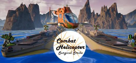 Combat Helicopter Surgical Strike Game Free Download Torrent