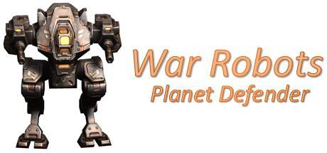 War Robots Planet Defender Game Free Download Torrent