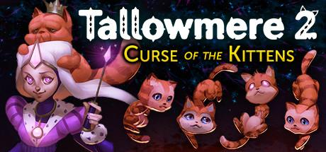 Tallowmere 2 Curse of the Kittens Game Free Download Torrent