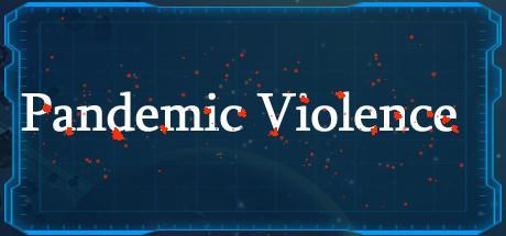 Pandemic Violence Game Free Download Torrent