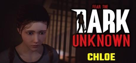 Fear the Dark Unknown Chloe Game Free Download Torrent