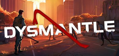 DYSMANTLE Game Free Download Torrent