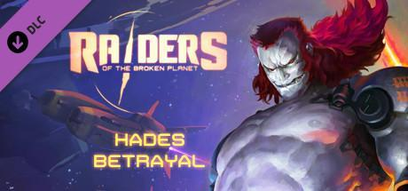 Raiders of the Broken Planet Hades Betrayal Game Free Download Torrent