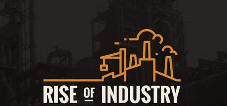 Rise of Industry Game Free Download Torrent