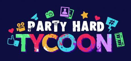 Party Hard Tycoon Game Free Download Torrent