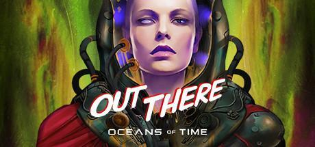 Out There Oceans of Time Game Free Download Torrent