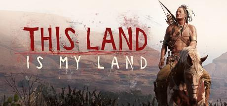 This Land Is My Land Game Free Download Torrent
