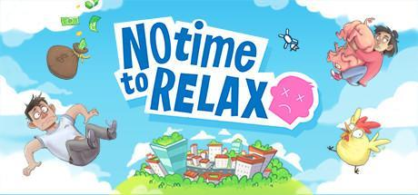 No Time to Relax Game Free Download Torrent