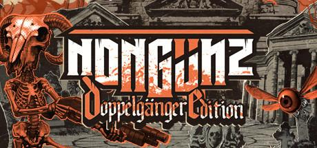 Nongunz Doppelganger Edition Game Free Download Torrent
