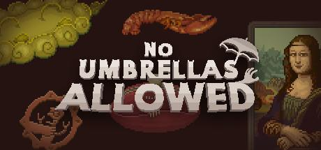 No Umbrellas Allowed Game Free Download Torrent
