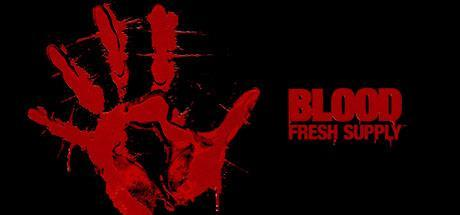 Blood Fresh Supply Game Free Download Torrent