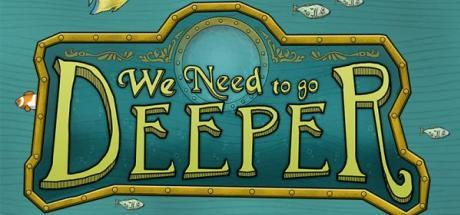 We Need to Go Deeper Game Free Download Torrent