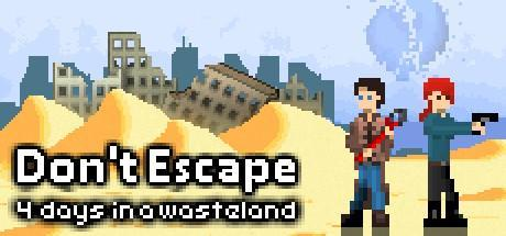 Dont Escape 4 Days in a Wasteland Game Free Download Torrent