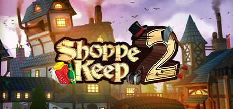 Shoppe Keep 2 Game Free Download Torrent
