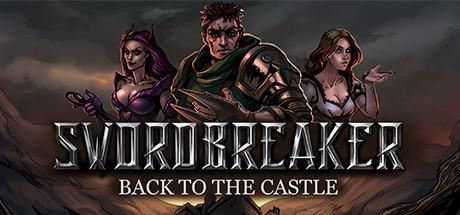 Swordbreaker Back to The Castle Game Free Download Torrent