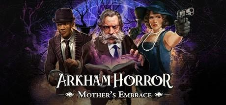 Arkham Horror Mothers Embrace Game Free Download Torrent