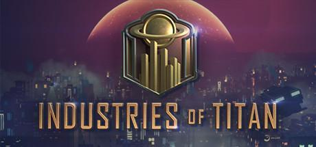 Industries of Titan Game Free Download Torrent