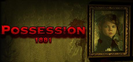 Possession 1881 Game Free Download Torrent