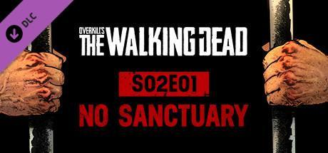 Overkills The Walking Dead No Sanctuary Game Free Download Torrent