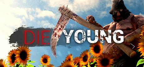 Die Young Game Free Download Torrent