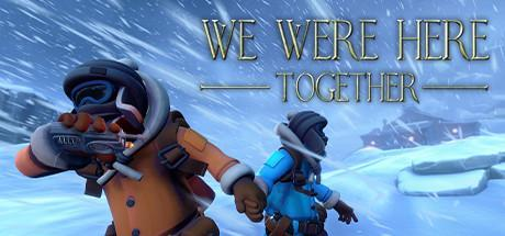 We Were Here Together Game Free Download Torrent