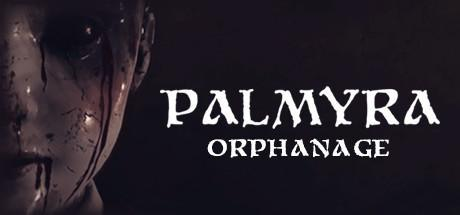 Palmyra Orphanage Game Free Download Torrent