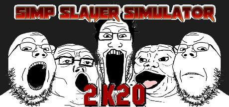 Simp Slayer Simulator 2K20 Game Free Download Torrent