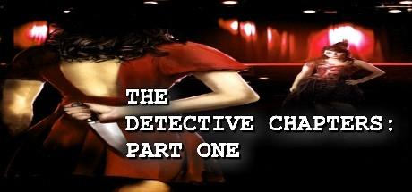 The Detective Chapters Part One Game Free Download Torrent