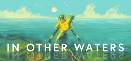 In Other Waters Game Free Download Torrent