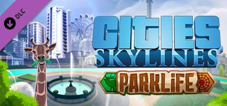 Cities Skylines Parklife Game Free Download Torrent
