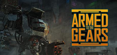 Armed to the Gears Game Free Download Torrent