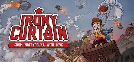Irony Curtain From Matryoshka with Love Game Free Download Torrent