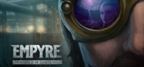 EMPYRE Lords of the Sea Gates Game Free Download Torrent