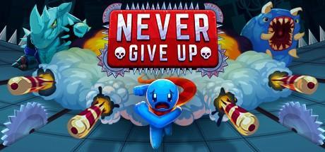 Never Give Up Game Free Download Torrent