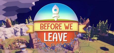 Before We Leave Game Free Download Torrent