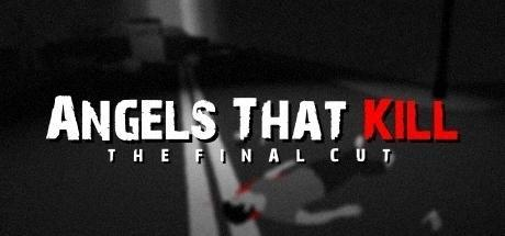 Angels That Kill The Final Cut Game Free Download Torrent