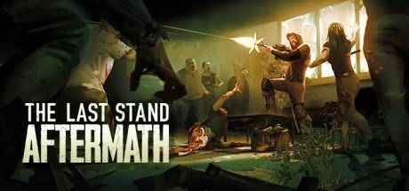 The Last Stand Aftermath Game Free Download Torrent