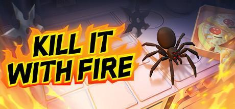 Kill It With Fire Game Free Download Torrent