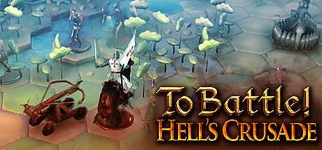 To Battle Hells Crusade Game Free Download Torrent