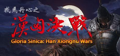 Gloria Sinica Han Xiongnu Wars Game Free Download Torrent