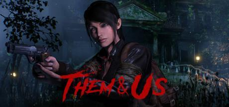 Them and Us Game Free Download Torrent