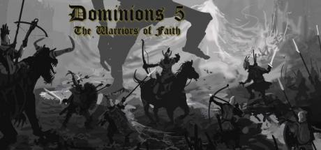 Dominions 5 Warriors of the Faith Game Free Download Torrent