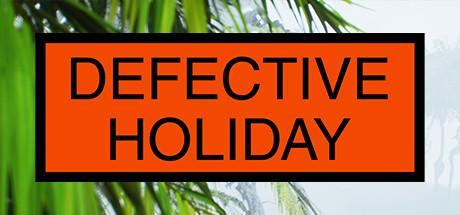 Defective Holiday Game Free Download Torrent