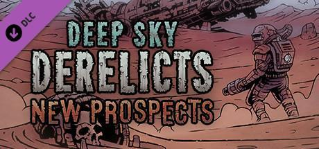 Deep Sky Derelicts New Prospects Game Free Download Torrent