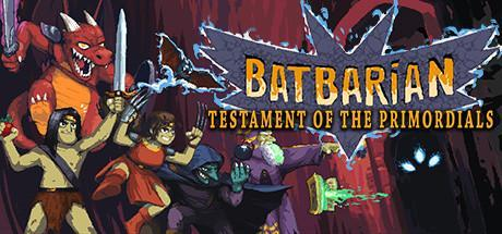 Batbarian Testament of the Primordials Game Free Download Torrent
