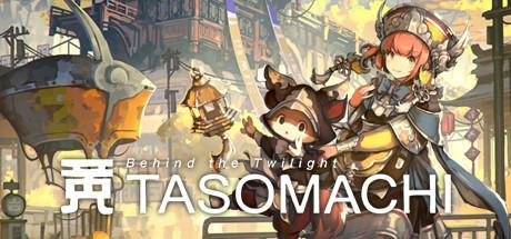 Tasomachi Behind the Twilight Game Free Download Torrent