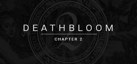 Deathbloom Chapter 2 Game Free Download Torrent